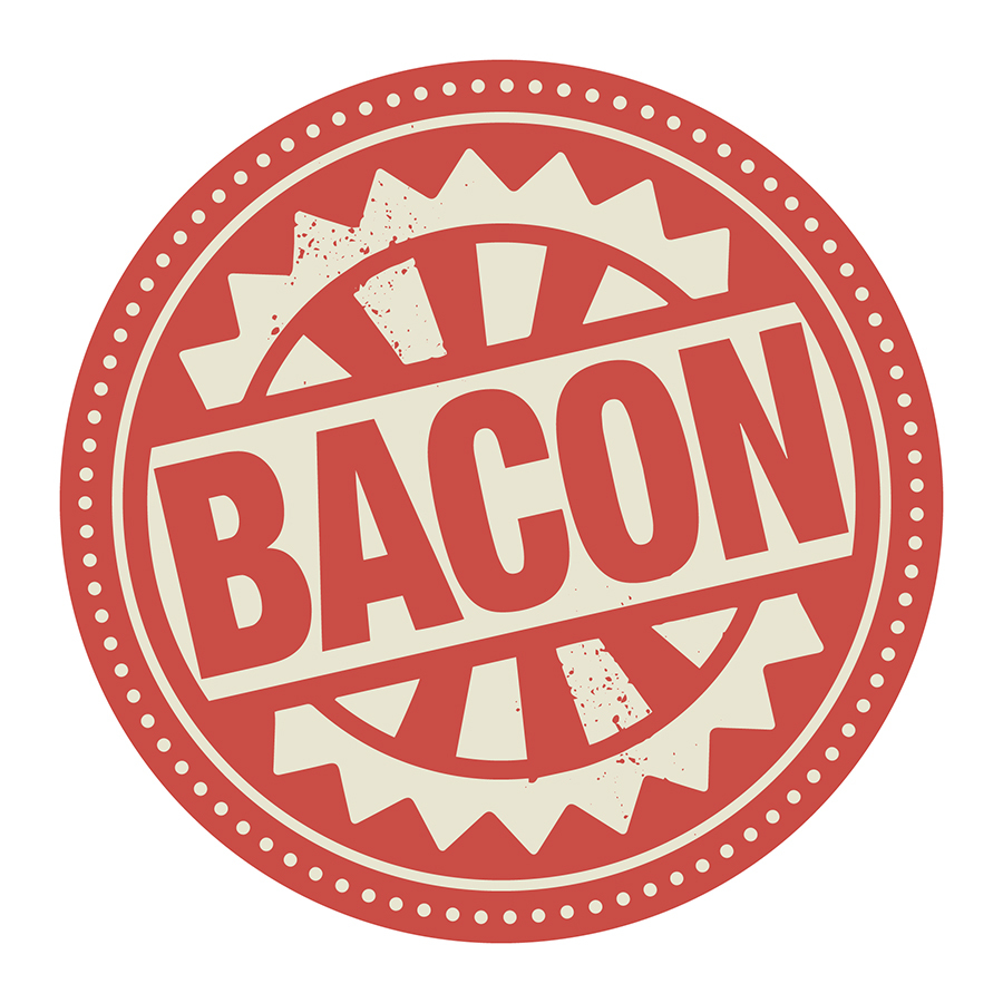 The Bacon Bacon Is Here!