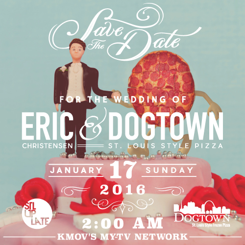 STL Up Late And Dogtown Pizza Get Married.