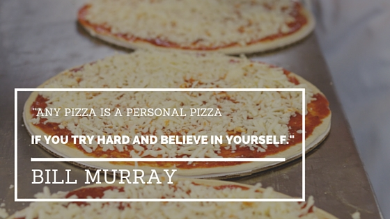 Bill Murray Personal Pizza Quotes