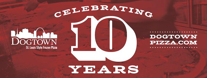 Dogtown Pizza 10th Anniversary: Here's To 10 Fresh Years!